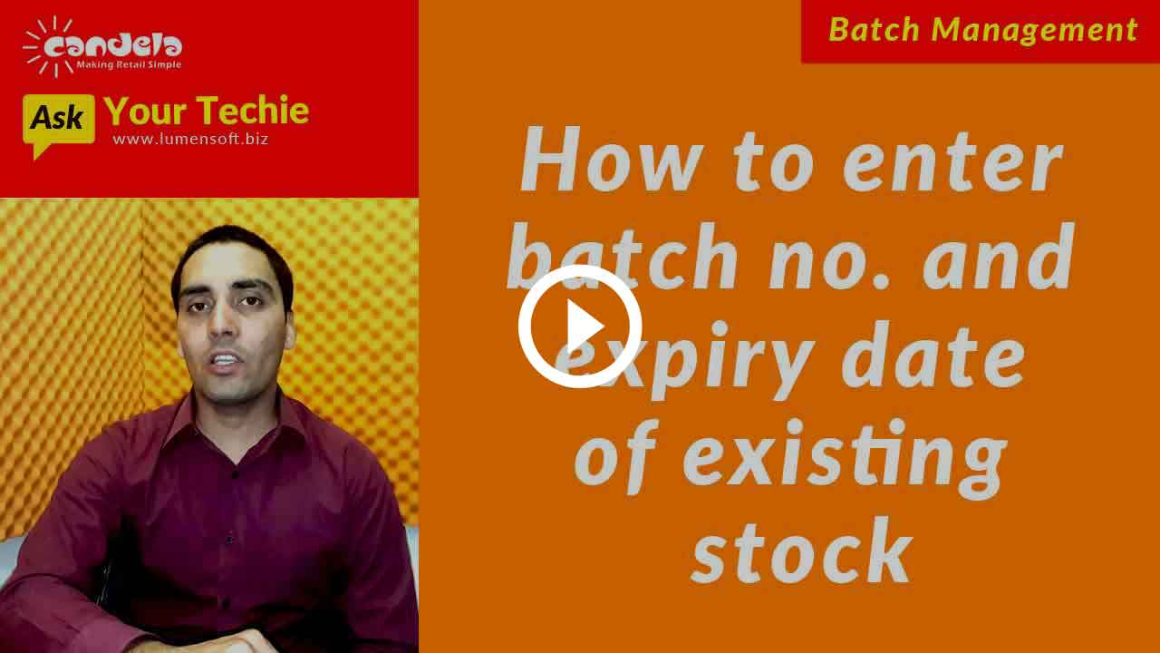Batch & Expiry Date Management: Entering batch number & expiry date for existing stock