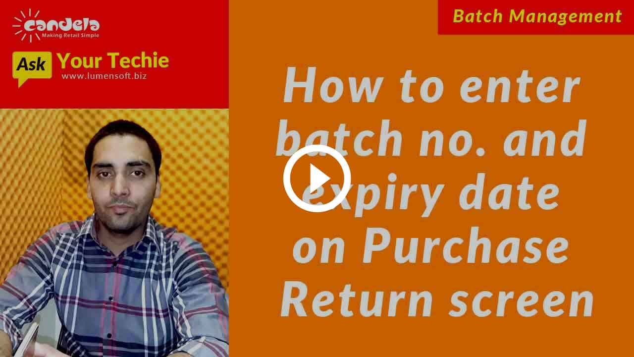 Batch & Expiry Date Management: Entering batch number and expiry date on Purchase Return