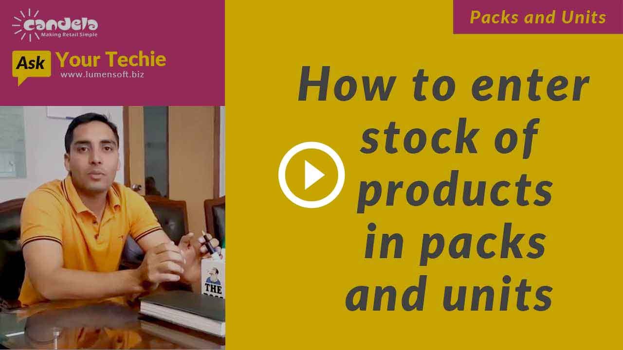 How-to-enter-stock-of-products-in-packs-and-units