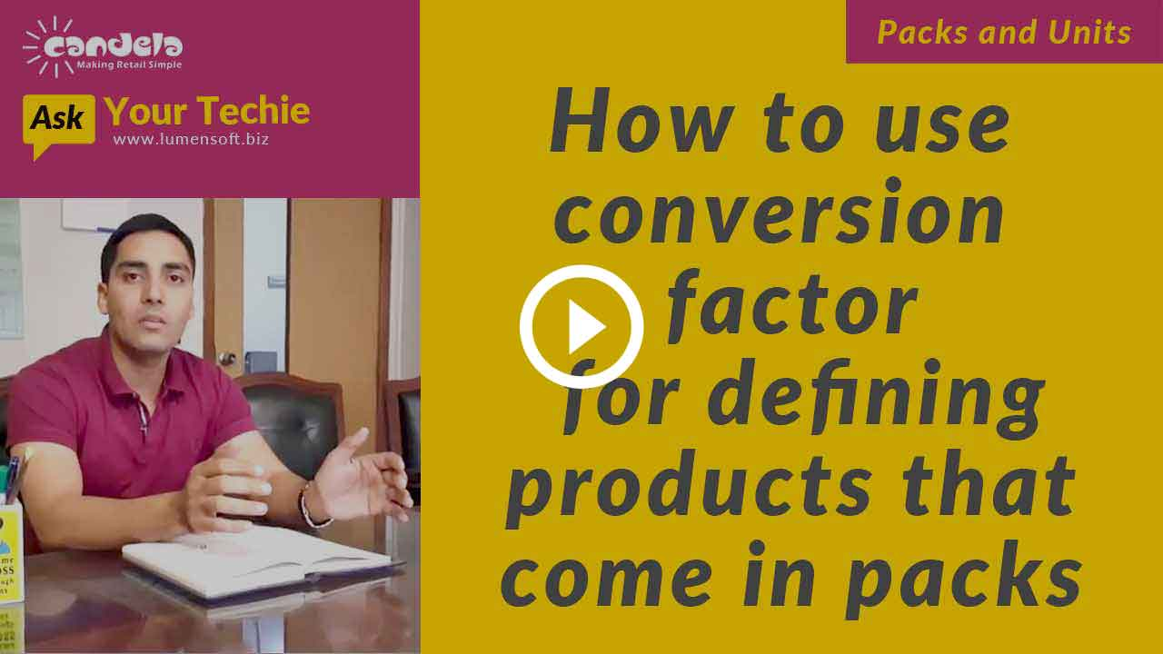 How-to-use-conversion-factor-in-Candela-for-defining-products-that-come-in-packs