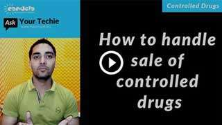 Controlled Drug management: Sale of controlled drugs