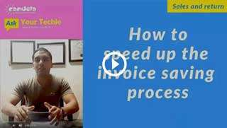 sales and return in pharmacy-How-to-speed-up-the-invoice-saving-process