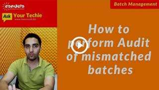 pharmacy-how-to-perform-audit-of-mismatched-batches